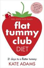 Adams, K: The Flat Tummy Club Diet