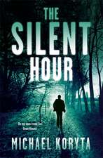 Koryta, M: The Silent Hour