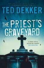 Dekker, T: The Priest's Graveyard