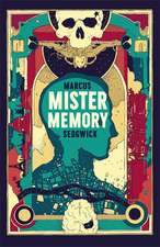 Sedgwick, M: Mister Memory