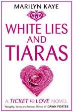 Kaye, M: White Lies and Tiaras