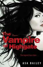 Bailey, A: The Vampire of Highgate