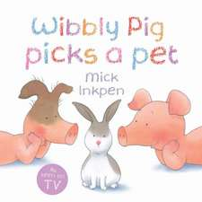 Wibbly Pig, Picks a pet