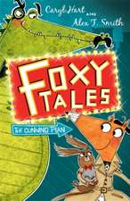 Foxy Tales: The Cunning Plan