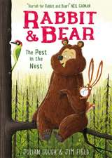Rabbit and Bear 02: The Pest in the Nest