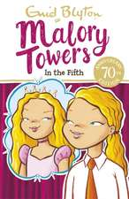 Malory Towers: In the Fifth