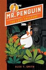 Mr Penguin 01: The Lost Treasure
