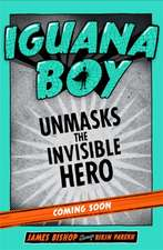Iguana Boy Unmasks The Invisible Hero
