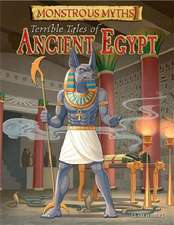 Monstrous Myths: Terrible Tales of Ancient Egypt