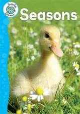 Tadpoles Learners: Seasons