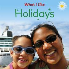 Little Stars: What I Like: Holidays
