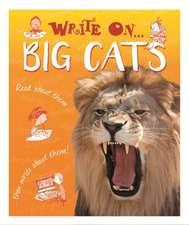 Hibbert, C: Write On: Big Cats