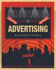 Thomson, R: The Power of Advertising