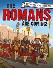 Invaders and Raiders: Romans