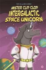 EDGE: Bandit Graphics: Mister Clip-Clop: Intergalactic Space Unicorn