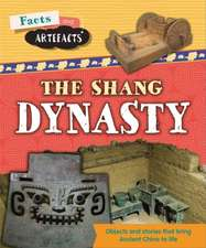 Facts and Artefacts: Shang Dynasty