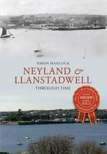 Neyland & Llanstadwell Through Time