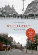 Wood Green Through Time