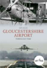 Gloucestershire Airport Through Time