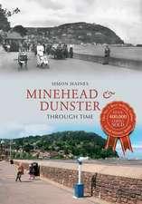 Minehead & Dunster Through Time
