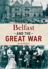 Belfast & the Great War