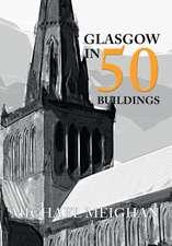 Glasgow in 50 Buildings
