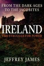 Ireland: The Struggle for Power