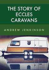The Story of Eccles Caravans