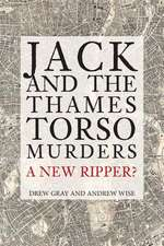 Jack and the Thames Torso Murders: A New Ripper?