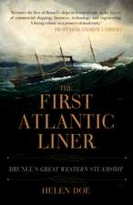 The First Atlantic Liner: Brunel's Great Western Steamship