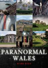Rees, M: Paranormal Wales