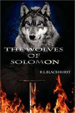 The Wolves of Solomon