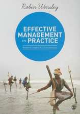 Effective Management in Practice: Analytical Insights and Critical Questions