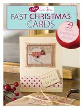 Fast Christmas Cards:  39 Festive Greetings for Everyone