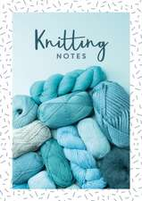 Knitting Notes
