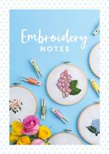 Embroidery Notes