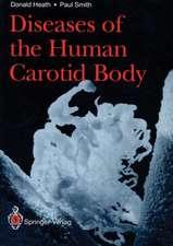 Diseases of the Human Carotid Body
