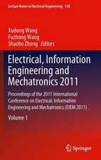 Electrical, Information Engineering and Mechatronics 2011: Proceedings of the 2011 International Conference on Electrical, Information Engineering and Mechatronics (EIEM 2011)