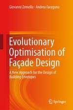 Evolutionary Optimisation of Façade Design: A New Approach for the Design of Building Envelopes