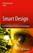 Smart Design: First International Conference Proceedings