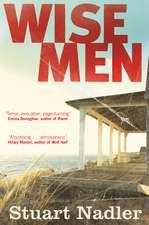 Nadler, S: Wise Men