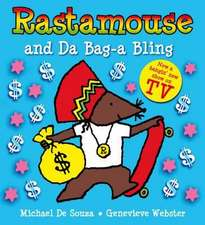 Rastamouse and Da Bag-A Bling:  A Mystery Involving Constable Sketches, a Yellow Bicycle and a Heroic Banker