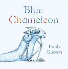 Gravett, E: Blue Chameleon