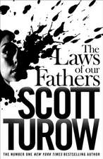 Turow, S: The Laws of our Fathers