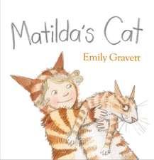 Gravett, E: Matilda's Cat