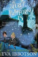Ibbotson, E: The Secret of Platform 13