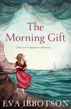 Ibbotson, E: The Morning Gift