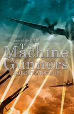 The Machine Gunners:  And What Alice Found There