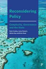 Reconsidering Policy: Governance, Complexity and the State