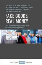 Fake Goods, Real Money: The Counterfeiting Business and its Financial Management